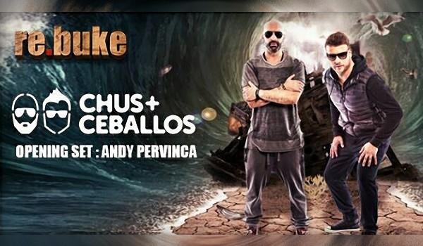 Диджеи Chus и Ceballos в ReBuke