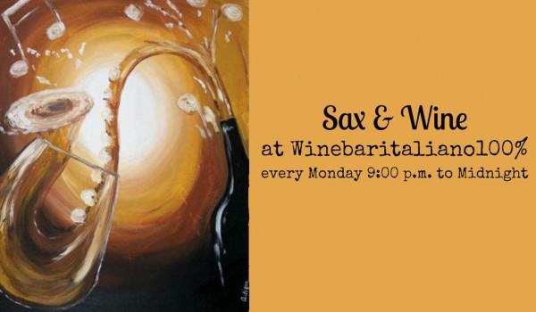 Sax & Wine — музыкальный вечер в винном баре Wine Bar Italiano 100%